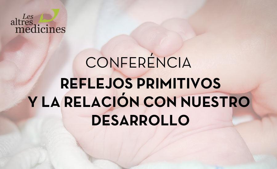 conferencia-reflejos-primitivos-barcelona