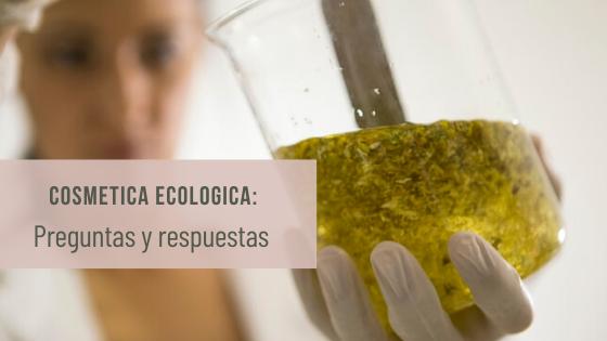 Cosmetica ecologica preguntas